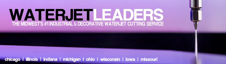 WATERJET CUTTING CHICAGO